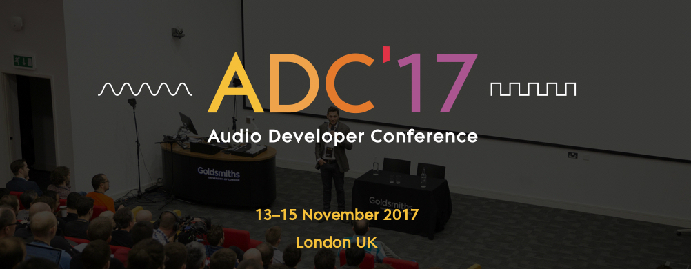 London - Audio Developer Conference 2017 @ CodeNode | London | England | United Kingdom