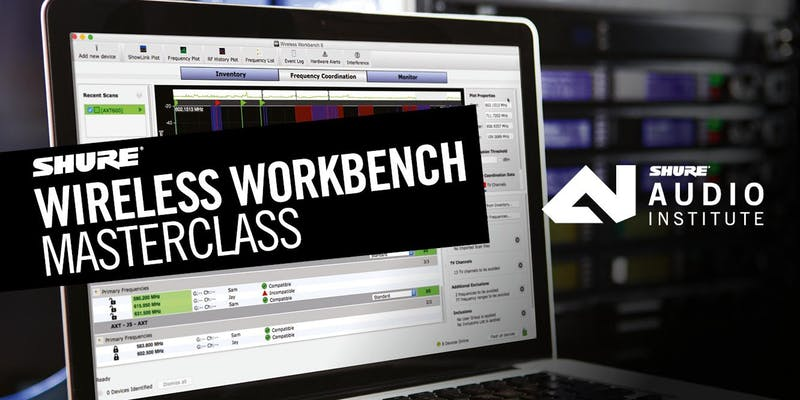 Shure UK Wireless Workbench Masterclass