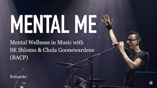 Join Focusrite's Live Mental Health Awareness Webinar