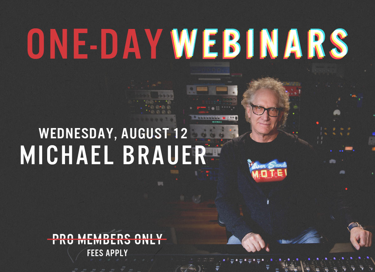 Mix With The Masters: One-Day Webinar with Michael Brauer Open to Everyone