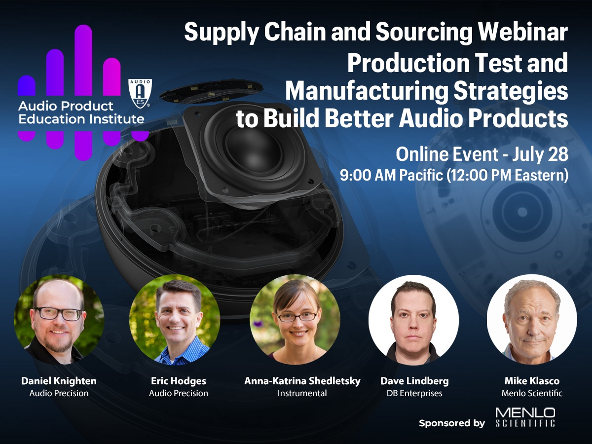 AES Webinar: Audio Product Test and Manufacturing Strategies